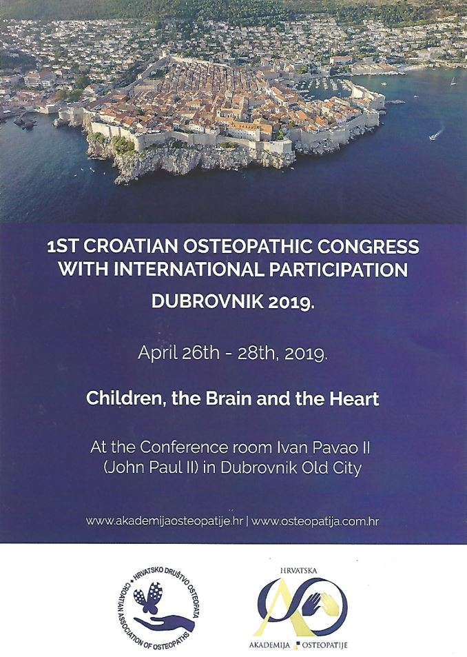 1ˢͭ  CROATIAN AND INTERNATIONAL OSTEOPATHIC CONGRESS DUBROVNIK, CROATIA APRIL 26-28, 2019